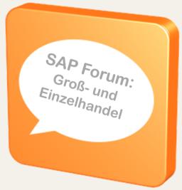 SAP S/4HANA und ERP Forum für den Großhandel, Einzelhandel, Retail for Merchandising Management