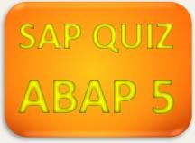 SAP Quiz ERP ABAP 5
