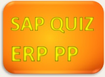 SAP Quiz ERP PP