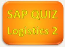 SAP Quiz Logistics 2