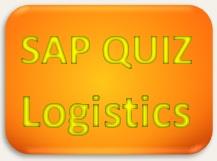SAP Quiz Logistics