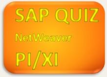 SAP Quiz NetWeaver PI XI