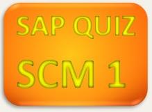 SAP Quiz SCM 1