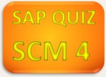 SAP Quiz SCM 4